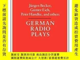 二手書博民逛書店German罕見Radio Plays-德國廣播劇Y436638 Everett Frost; Ma... C