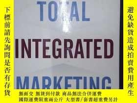 二手書博民逛書店Total罕見Integrated Marketing: Bre