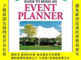 二手書博民逛書店The罕見Everything Guide to Being an Event PlannerY410016