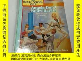 二手書博民逛書店Angels罕見Don t know karate(英文)Y21