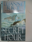 【書寶二手書T6/原文小說_AQK】The Secret Hour_Luanne Rice
