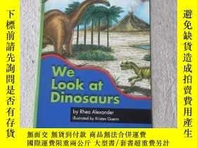 二手書博民逛書店We罕見Look at Dinosaurs(Science )Y