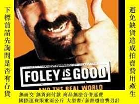 二手書博民逛書店Foley罕見Is GoodY364682 Foley, Mick Harpercollins 出版2002