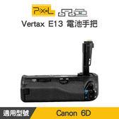 【一年保固】PIXEL 品色 Canon 6D 電池手把 Vertax E13 垂直手把 相容BGE13 屮W2