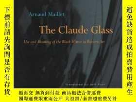 二手書博民逛書店The罕見Claude GlassY255562 Maillet, Arnaud Mit Pr 出版2004