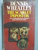 【書寶二手書T9/原文小說_HTS】The Scarlet Impostor_Dennis Wheatley