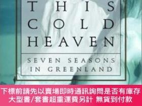 二手書博民逛書店This罕見Cold HeavenY255174 Gretel Ehrlich Pantheon 出版200