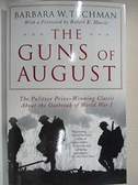 【書寶二手書T8/歷史_HZM】The Guns of August_Tuchman, Barbara Wertheim
