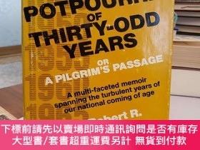 二手書博民逛書店Potpourri罕見of Thirty-Odd Years Or A Pilgrim s Passage A M