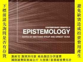 二手書博民逛書店Contemporary罕見Debates In EpistemologyY364682 Steup, Mat