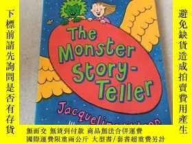 二手書博民逛書店the罕見monster story teller:怪物故事講述者Y212829