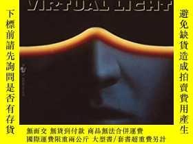 二手書博民逛書店Virtual罕見LightY256260 William Gibson Spectra 出版1994