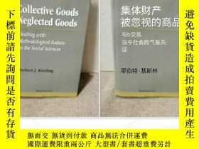 二手書博民逛書店Collective罕見Goods Neglected Goods Dealing with Methodol