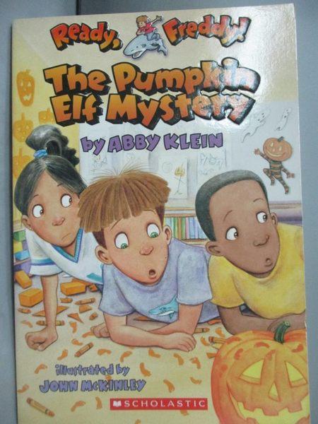 【書寶二手書T5/原文小說_MQP】The Pumpkin Elf Mystery_Klein, Abby/ McKin
