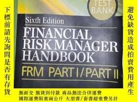 二手書博民逛書店Sixth罕見Edition FINANCIAL RISKMANAGER HANDBBOOK FRM PARTI