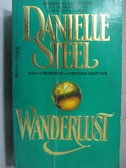 【書寶二手書T7/原文小說_MPP】Wanderlust_Danielle Steel