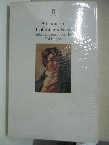 【書寶二手書T2/文學_C9X】A Choice of Coleridge s Verse_Samuel Taylor Coleridge