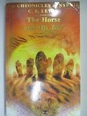 【書寶二手書T9/原文小說_IQ6】The Horse and His Boy_C. S. LEWIS