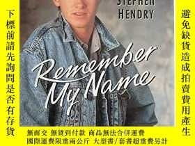 二手書博民逛書店Remember罕見My NameY256260 John Docherty Pelham Books 出版
