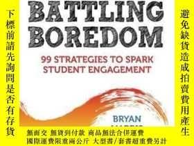 二手書博民逛書店【罕見】2010年出版 Battling Boredom: 99