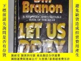 二手書博民逛書店英文原版罕見Let Us Prey by Bill Branon