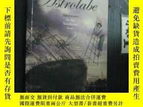 二手書博民逛書店英文原版罕見The astrolabe:Adventure in