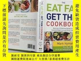 二手書博民逛書店The罕見Eat Fat, Get Thin Cookbook: More Than 175 Delicious