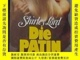 二手書博民逛書店德語原版罕見Die Patin von Shirley Lord