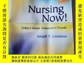 二手書博民逛書店Nursing罕見Now! Today s Issues,Tomorrow s Trends 護理現狀! 今天的問