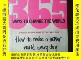 二手書博民逛書店365罕見WAYS TO CHANGE THE WORLDY347609 Michael Norton Pen
