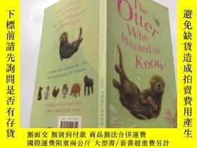二手書博民逛書店the罕見otter who wanted to know: 想知道的水獺Y212829 不祥 不祥