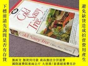二手書博民逛書店Cold罕見Sassy Tree   小城風波 (英語)Y278