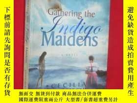 二手書博民逛書店Gathering罕見the Indigo Maidens (小