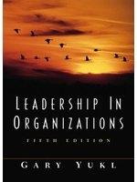 二手書博民逛書店 《Leadership in Organizations (5th Edition)》 R2Y ISBN:0130323128│Yukl,Gary