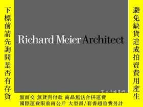 二手書博民逛書店Richard罕見Meier Architect, Vol. 4 (1999-2003) (richard Mei
