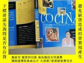 二手書博民逛書店De罕見Mi Cocina = From My Kitchen