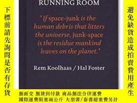 二手書博民逛書店Junkspace罕見With Running RoomY364682 Rem Koolhaas Nottin
