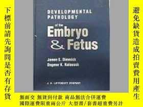 二手書博民逛書店Developmental罕見Pathology of the Embryo and Fetus-胚胎和胎兒的發育