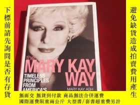 二手書博民逛書店The罕見Mary Kay Way Timeless Principles 【精裝版】Y179070 Mary