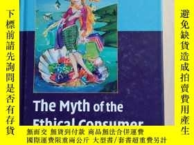 二手書博民逛書店The罕見Myth Of The Ethical Consume