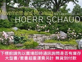 二手書博民逛書店Movement罕見And Meaning: The Landscapes of Hoerr SchaudtY