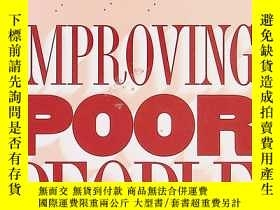 二手書博民逛書店improving罕見poor people the welfare state, the underclass