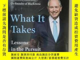 二手書博民逛書店英文原版罕見Stephen A. Schwarzman What It Takes: Lessons in the