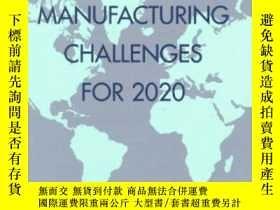 二手書博民逛書店Visionary罕見Manufacturing Challenges For 2020-2020年富有遠見的制造