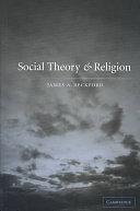 二手書博民逛書店 《Social Theory and Religion》 R2Y ISBN:0521774314│Cambridge University Press