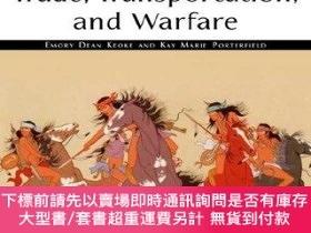 二手書博民逛書店Trade,罕見Transportation, and Warfare-貿易、運輸和戰爭Y364727 Emo