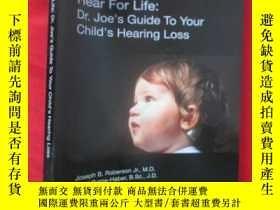 二手書博民逛書店Hear罕見for Life: Dr. Joe s Guide