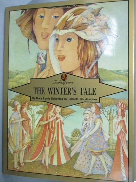 【書寶二手書T5/兒童文學_WGY】Shakespeare : the winter s tale_Mary Lamb