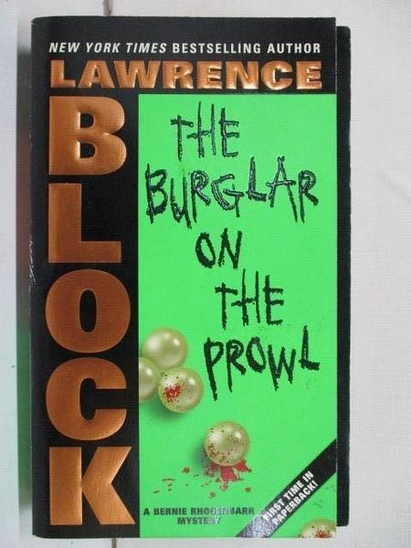 【書寶二手書T7/一般小說_BN4】Burglar on the Prowl_Lawrence Block