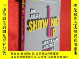 二手書博民逛書店Showing罕見Up: How to Make a Great